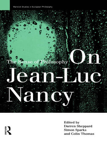 On Jean-Luc Nancy The Sense of Philosophy book cover