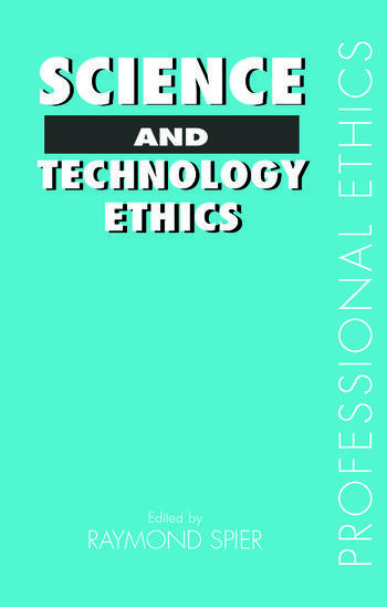 Science and Technology Ethics book cover