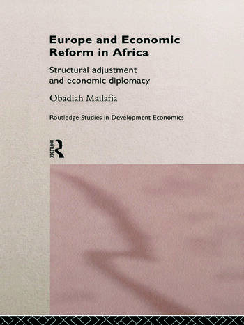 Europe and Economic Reform in Africa Structural Adjustment and Economic Diplomacy book cover