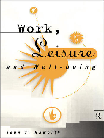 Work, Leisure and Well-Being book cover