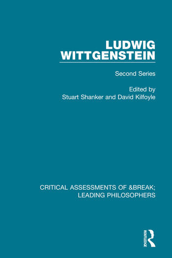 Ludwig Wittgenstein Critical Assessments of Leading Philosophers, Second Series book cover