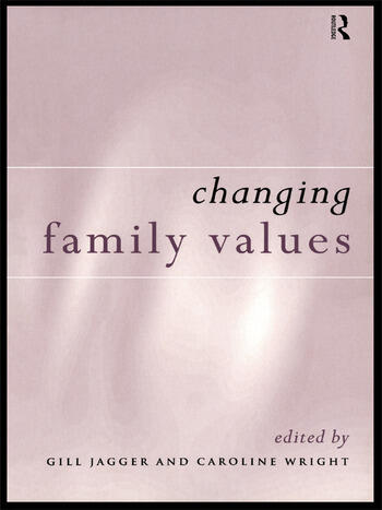 Changing Family Values Difference, Diversity and the Decline of Male Order book cover