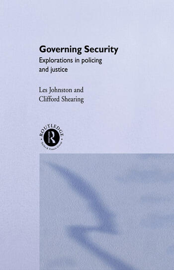 Governing Security Explorations of Policing and Justice book cover