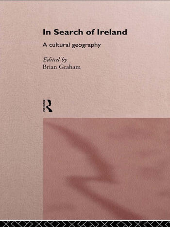 In Search of Ireland A Cultural Geography book cover
