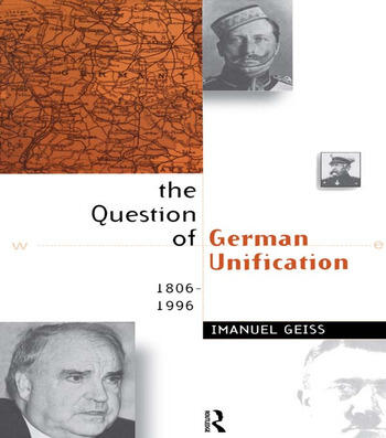 The Question of German Unification 1806-1996 book cover