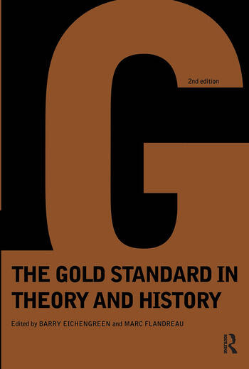Gold Standard In Theory & History book cover