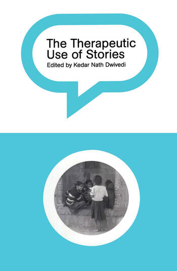 The Therapeutic Use of Stories book cover