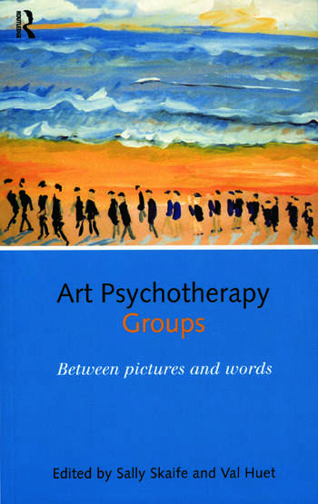 Art Psychotherapy Groups Between Pictures and Words book cover