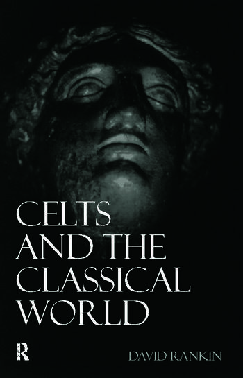 Celts and the Classical World book cover
