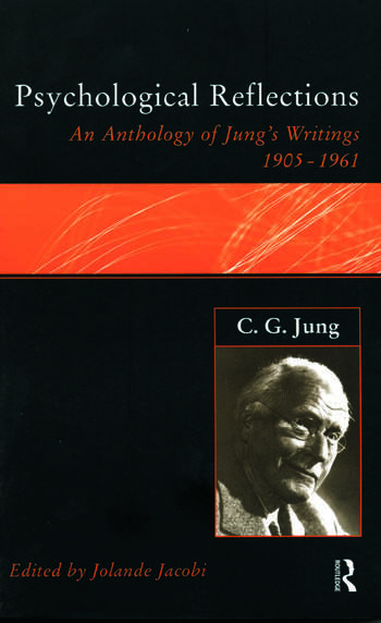 C.G.Jung: Psychological Reflections A New Anthology of His Writings 1905-1961 book cover