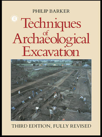 Techniques of Archaeological Excavation book cover