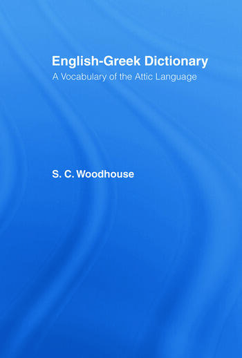 English-Greek Dictionary A Vocabulary of the Attic Language book cover