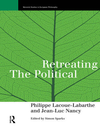 Retreating the Political book cover