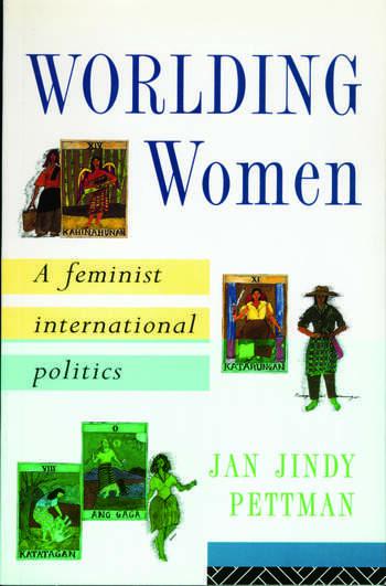 Worlding Women A Feminist International Politics book cover