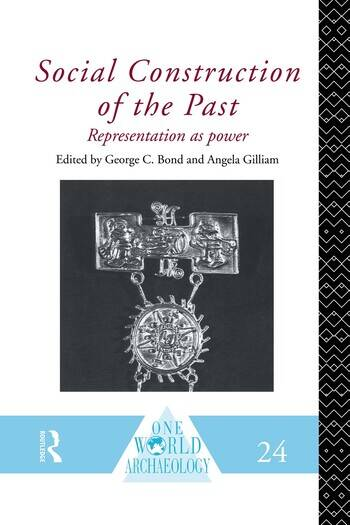 Social Construction of the Past Representation as Power book cover