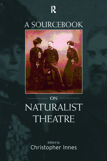 A Sourcebook on Naturalist Theatre book cover