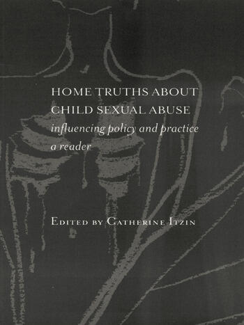 Home Truths About Child Sexual Abuse Policy and Practice book cover