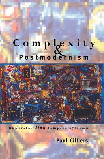 Complexity and Postmodernism Understanding Complex Systems book cover