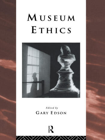 Museum Ethics Theory and Practice book cover