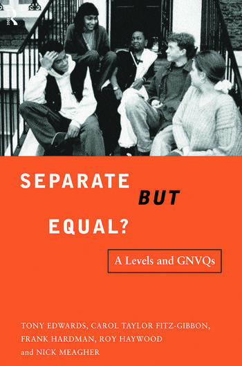 Separate But Equal? Academic and Vocational Education Post-16 book cover