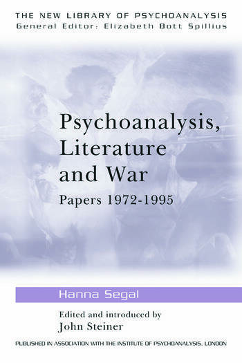 Psychoanalysis, Literature and War Papers 1972-1995 book cover
