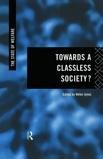 Towards a Classless Society? book cover