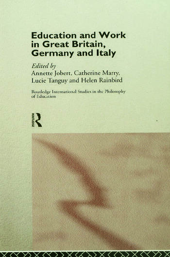 Education and Work in Great Britain, Germany and Italy book cover
