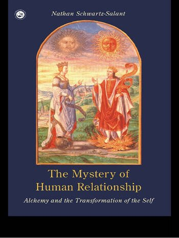The Mystery of Human Relationship Alchemy and the Transformation of the Self book cover