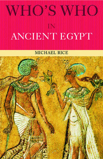Who's Who in Ancient Egypt book cover