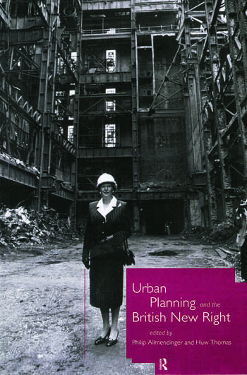Urban Planning and the British New Right book cover