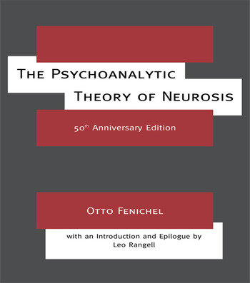 The Psychoanalytic Theory of Neurosis book cover