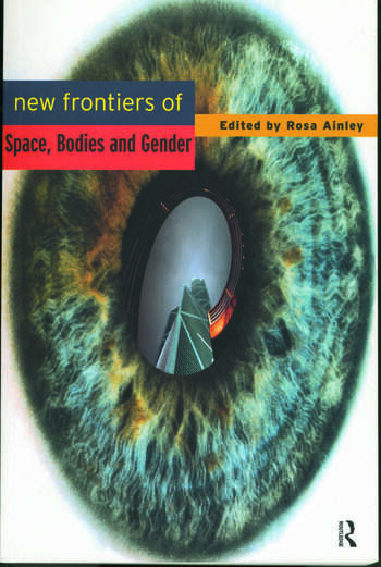 New Frontiers of Space, Bodies and Gender book cover