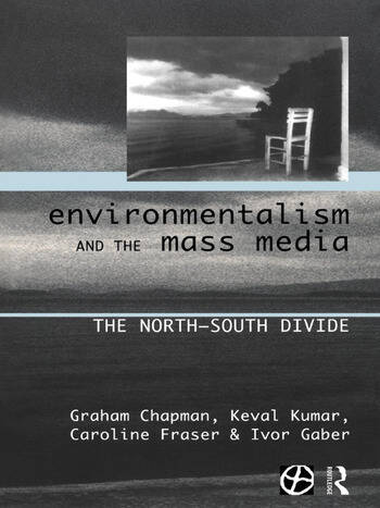 Environmentalism and the Mass Media The North/South Divide book cover