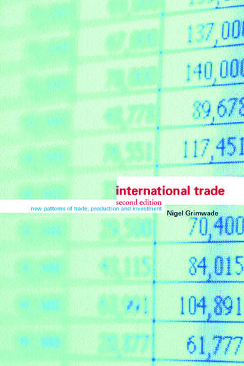 International Trade New Patterns of Trade, Production and Investment book cover