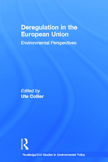 Deregulation in the European Union Environmental Perspectives book cover