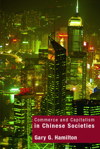 Commerce and Capitalism in Chinese Societies book cover