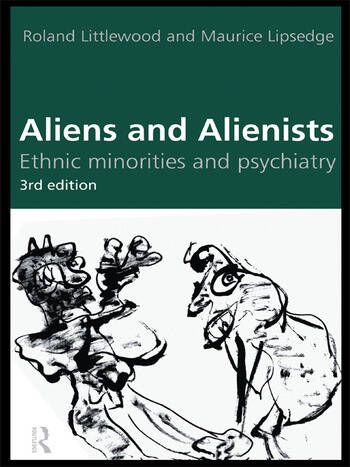 Aliens and Alienists Ethnic Minorities and Psychiatry book cover