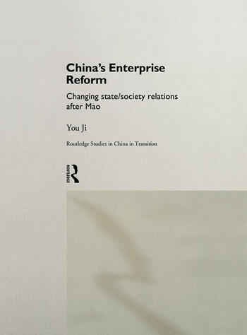 China's Enterprise Reform Changing State/Society Relations After Mao book cover