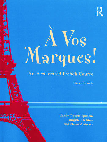 A Vos Marques! An Accelerated French Course: Student's Book book cover