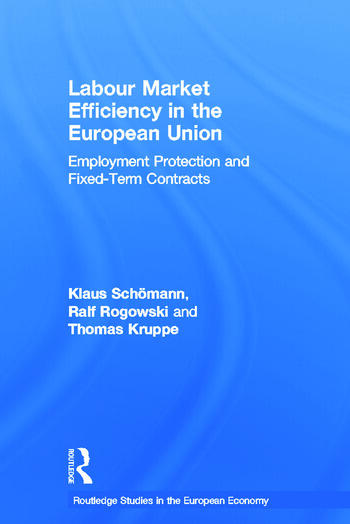 Labour Market Efficiency in the European Union Employment Protection and Fixed Term Contracts book cover