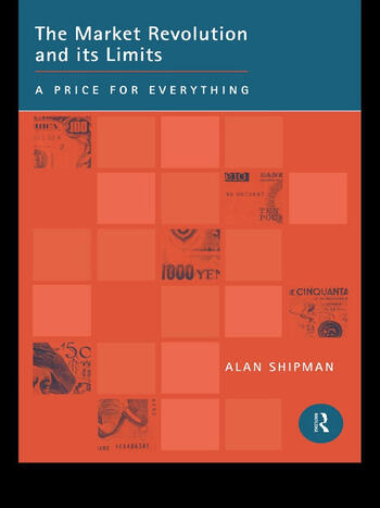 The Market Revolution and its Limits A Price for Everything book cover
