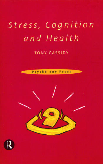 Stress, Cognition and Health book cover