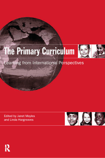 The Primary Curriculum Learning from International Perspectives book cover