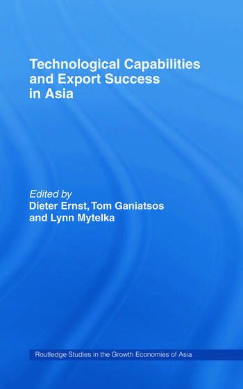 Technological Capabilities and Export Success in Asia book cover