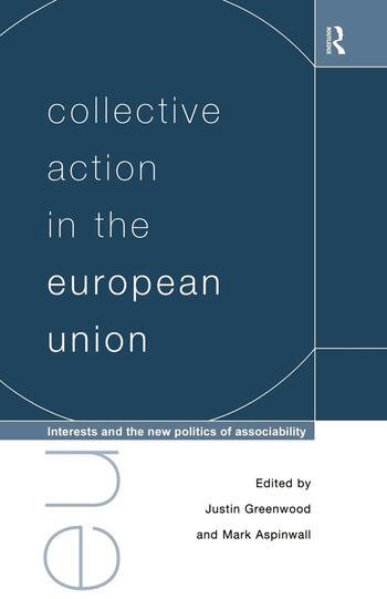 Collective Action in the European Union Interests and the New Politics of Associability book cover