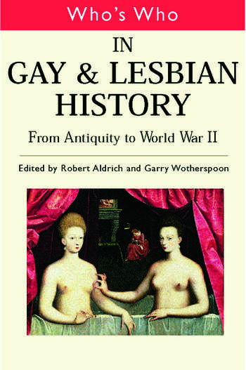 Who's Who in Gay and Lesbian History Vol.1 From Antiquity to the Mid-Twentieth Century book cover