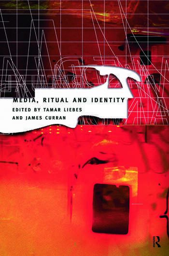 Media, Ritual and Identity book cover