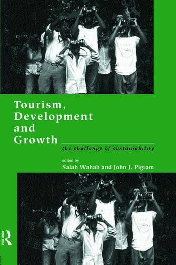 Tourism, Development and Growth The Challenge of Sustainability book cover
