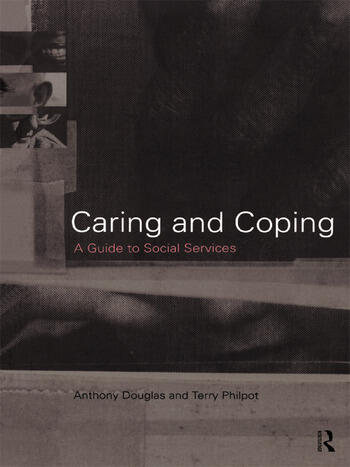Caring and Coping A Guide to Social Services book cover