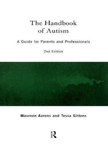 The Handbook of Autism A Guide for Parents and Professionals book cover